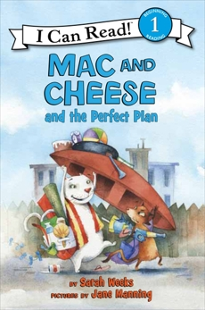 Mac and Cheese and the Perfect Plan, Weeks, Sarah