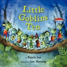 Little Goblins Ten, Jane, Pamela