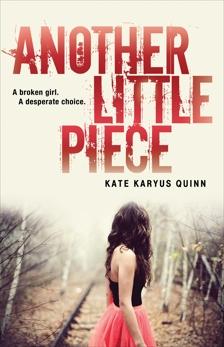 Another Little Piece, Quinn, Kate Karyus