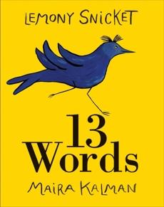13 Words, Snicket, Lemony