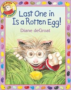 Last One in Is a Rotten Egg!, deGroat, Diane