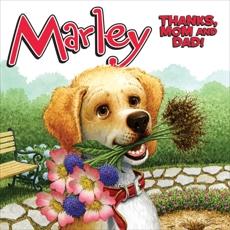 Marley: Thanks, Mom and Dad!, Grogan, John