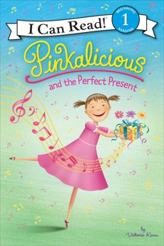 Pinkalicious and the Perfect Present, Kann, Victoria