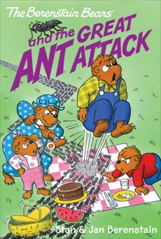 The Berenstain Bears Chapter Book: The Great Ant Attack, Berenstain, Stan & Berenstain, Jan