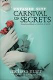 Untamed City: Carnival of Secrets, Marr, Melissa