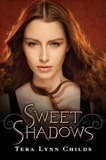 Sweet Shadows, Childs, Tera Lynn