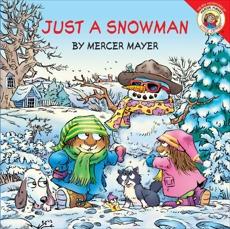 Little Critter: Just a Snowman, Mayer, Mercer