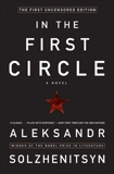 In the First Circle: The First Uncensored Edition, Solzhenitsyn, Aleksandr I.