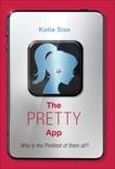 The Pretty App, Sise, Katie