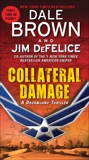 Collateral Damage: A Dreamland Thriller, Brown, Dale & DeFelice, Jim