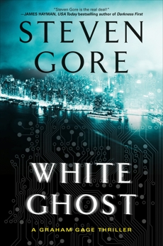 White Ghost: A Graham Gage Thriller