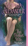 The Perfect Wife, Alexander, Victoria