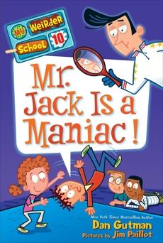 My Weirder School #10: Mr. Jack Is a Maniac!, Gutman, Dan