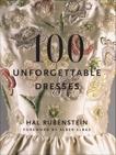 100 Unforgettable Dresses, Rubenstein, Hal