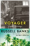 Voyager: Travel Writings, Banks, Russell