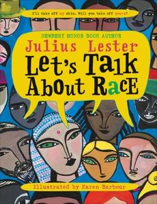Let's Talk About Race, Lester, Julius