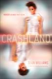 Crashland, Williams, Sean