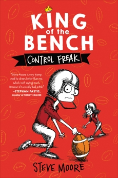 King of the Bench: Control Freak, Moore, Steve