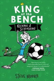 King of the Bench: Kicking & Screaming, Moore, Steve