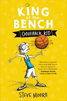 King of the Bench: Comeback Kid, Moore, Steve