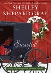 Snowfall: A Days of Redemption Christmas Novella, Gray, Shelley Shepard