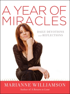 A Year of Miracles: Daily Devotions and Reflections, Williamson, Marianne
