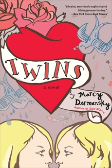 Twins: A Novel, Dermansky, Marcy