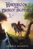 Handbook for Dragon Slayers, Haskell, Merrie