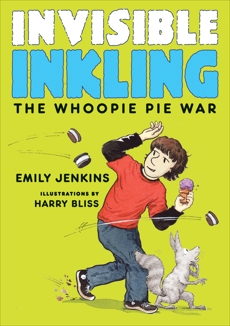 Invisible Inkling: The Whoopie Pie War, Jenkins, Emily