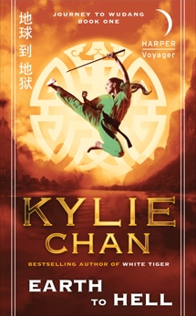 Earth to Hell: Journey to Wudang: Book One