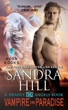 Vampire in Paradise: A Deadly Angels Book, Hill, Sandra