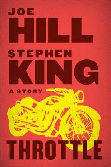 Throttle, King, Stephen & Hill, Joe & Hill, Joe