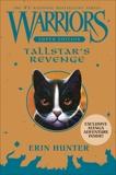Warriors Super Edition: Tallstar's Revenge, Hunter, Erin