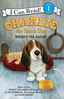 Charlie the Ranch Dog: Where's the Bacon?, Drummond, Ree