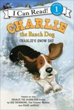 Charlie the Ranch Dog: Charlie's Snow Day, Drummond, Ree