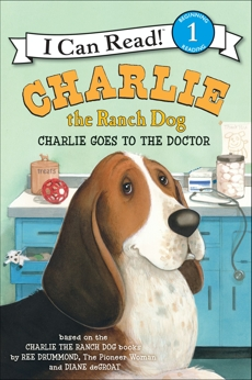 Charlie the Ranch Dog: Charlie Goes to the Doctor, Drummond, Ree