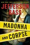 Madonna and Corpse, Bass, Jefferson