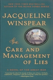 The Care and Management of Lies: A Novel of the Great War, Winspear, Jacqueline
