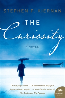 The Curiosity: A Novel, Kiernan, Stephen P.