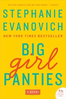 Big Girl Panties: A Novel, Evanovich, Stephanie
