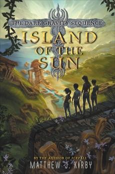 Island of the Sun, Kirby, Matthew J.