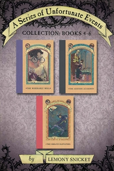 A Series of Unfortunate Events Collection: Books 4-6, Snicket, Lemony