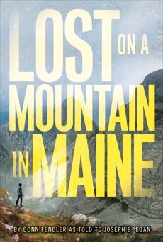 Lost on a Mountain in Maine, Fendler, Donn & Egan, Joseph