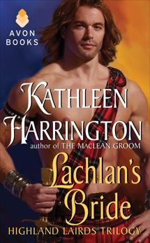 Lachlan's Bride: Highland Lairds Trilogy, Harrington, Kathleen