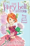 The Fairy Bell Sisters #2: Rosy and the Secret Friend, McNamara, Margaret