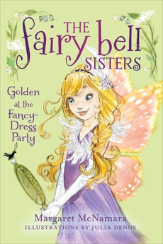 The Fairy Bell Sisters #3: Golden at the Fancy-Dress Party, McNamara, Margaret