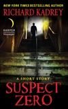 Suspect Zero: A Short Story, Kadrey, Richard