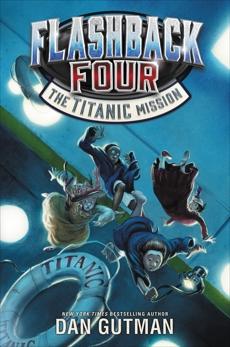 Flashback Four #2: The Titanic Mission, Gutman, Dan