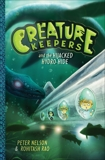 Creature Keepers and the Hijacked Hydro-Hide, Nelson, Peter