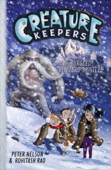 Creature Keepers and the Burgled Blizzard-Bristles, Nelson, Peter